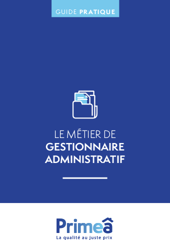Le métier de gestionnaire administratif